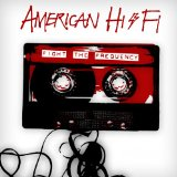 Fight The Frequency Lyrics American Hi-fi
