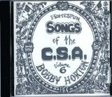 Homespun Songs of the C. S. A., Volume 6 Lyrics Bobby Horton