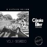 O Espírito Do Som, Vol. 1 Segredo Lyrics Cassia Eller