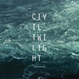 Holy Weather Lyrics Civil Twilight