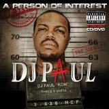 Person of Interest Lyrics DJ Paul