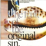 Fruit Of The Original Sin Lyrics Durutti Column