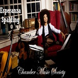 Chamber Music Society Lyrics Esperanza Spalding