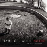Our World Redeemed Lyrics Flame (rapper)