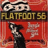 Jungle Of The Midwest Sea Lyrics Flatfoot 56