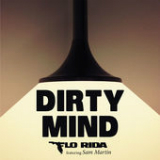 Dirty Mind (Single) Lyrics Flo Rida