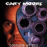 Looking At You Lyrics Gary Moore