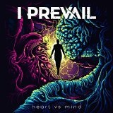 Heart vs. Mind Lyrics I Prevail