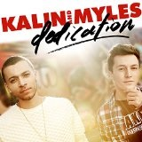 Dedication EP Lyrics Kalin and Myles