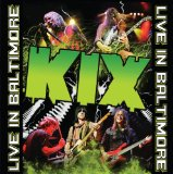 Live in Baltimore Lyrics Kix