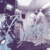 Real Americans Spear It (EP) Lyrics Look Mexico