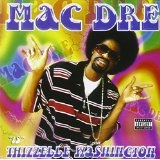 Thizzel Washington Lyrics Mac Dre