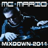 Mixdown 2011 Lyrics MC Mario