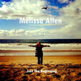 Just the Beginning (EP) Lyrics Melissa Allen