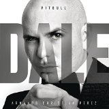Dale Lyrics Pitbull