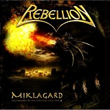 Miklagard - The History Of The Vikings - Volume II Lyrics Rebellion
