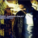 Brighter Day Lyrics Troy Cassar-Daley