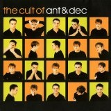 The Cult Of Ant And Dec Lyrics Ant And Dec