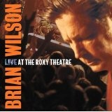 Live At The Roxy Theatre Lyrics Brian Wilson