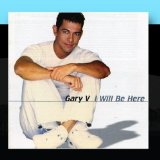 I Will Be Here Lyrics Gary Valenciano