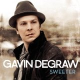 Sweeter Lyrics Gavin DeGraw