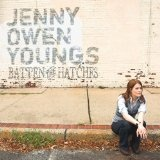 Batten The Hatches Lyrics Jenny Owen Youngs