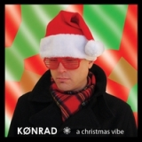 A Christmas Vibe Lyrics Konrad