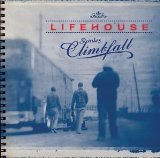 Stanley Climbfall Lyrics Lifehouse