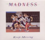 Keep Moving Lyrics Madness