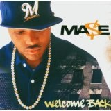 Welcome Back Lyrics Mase