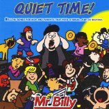 Quiet Time! Lyrics Mr. Billy