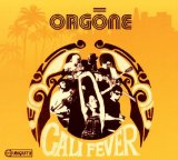 Cali Fever Lyrics Orgone