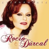 Eternamente Lyrics Rocio Durcal