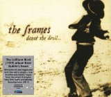 Dance The Devil Lyrics The Frames