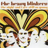 Night And I Are Still So Young Lyrics The Heavy Blinkers