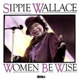 Women Be Wise Lyrics Wallace Sippi