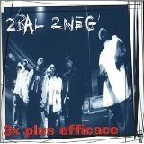 3X Plus Efficace Lyrics 2 Bal 2 Neg