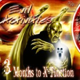 3 Months to X-Tinction - EP Lyrics Evil Activities