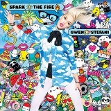 Spark the Fire Lyrics Gwen Stefani