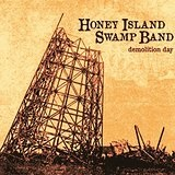 Demolition Day Lyrics Honey Island Swamp Band