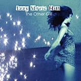 The Other Girl Lyrics Izzy Marie Hill