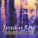 Footprints On the Wall Lyrics Jeremy Rose