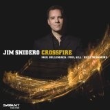 Crossfire Lyrics Jim Snidero