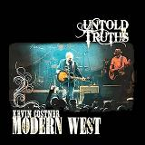 Untold Truths Lyrics Kevin Costner And Modern West