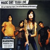 Tough Love Lyrics Magic Dirt