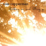 Holding On And Letting Go (Single) Lyrics Ross Copperman
