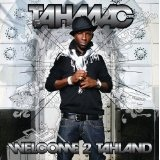 Welcome 2 Tahland Lyrics Tah Mac