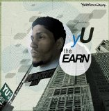 The Earn Lyrics YU