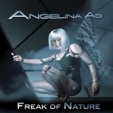 Freak Of Nature Lyrics Angelina Adi