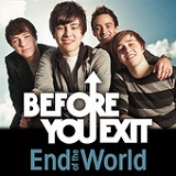 End Of The World (SIngle) Lyrics Before You Exit